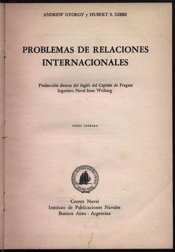 problemas de relaciones internacionales. a. gyorgy, h. gibbs