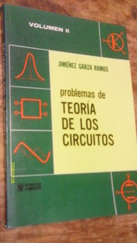 problemas de teoría de los circuitos volumen 2 , año 1991