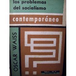 problemas del socialismo contemporaneo oscar waiss ed iguazú