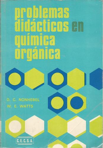 problemas didácticos en química orgánica.