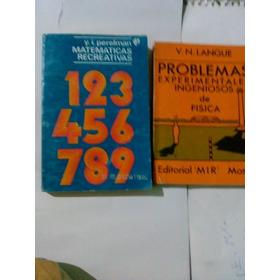 Problemas Experimentales Ingeniosos De Física Y Matemáticas
