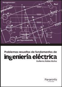problemas resueltos de ingeniería eléctrica(libro  ingenierí