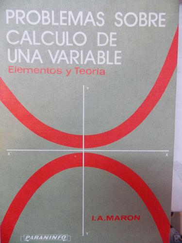 problemas sobre el cálculo de una variable i.a, maron 1975