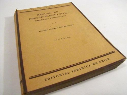 procedimiento civil recursos procesales. a. espinoza