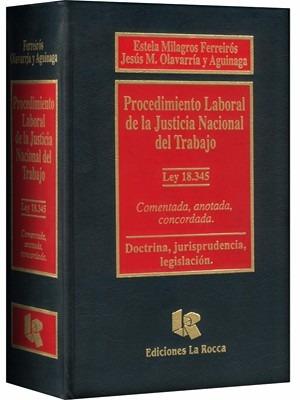 procedimiento laboral de la justicia nacional del trabajo