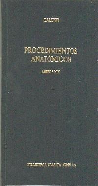 procedimientos anatómicos. libros i-ix(libro griega y romana