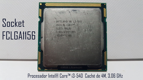 procesador core i3 540 3.06 ghz 4m socket 1156