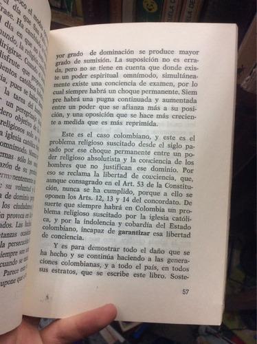 proceso al poder religioso en colombia. francisco lópez
