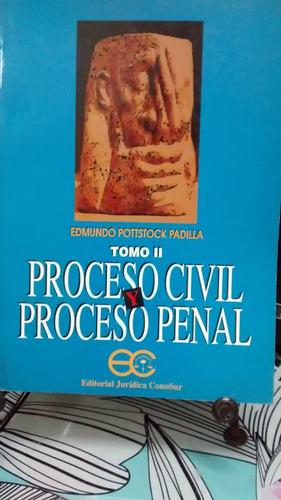proceso civil y proceso penal tomo 1 y 2 // e. pottstock