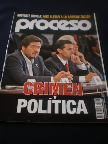 proceso - crimen y política. n° 1806 junio de 2011