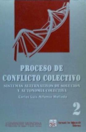 proceso de conflicto colectivo. sistemas alternativos de sol