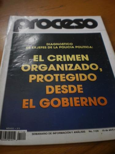 proceso - el crimen organizado, protegido desde el gobierno.