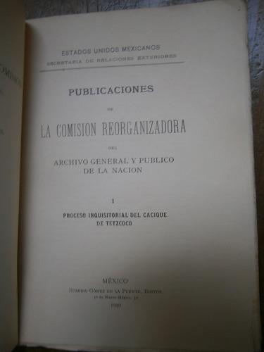 proceso inquisitorial del cacique de tetzcoco mexico 1910
