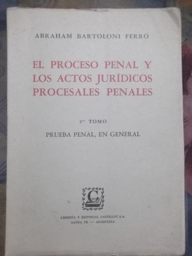 proceso penal y los actos jurídicos  abraham bartoloni ferro