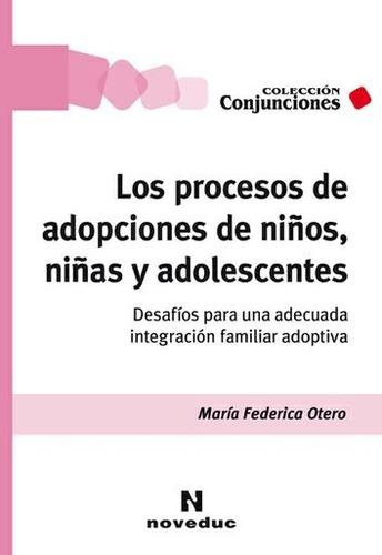 procesos de adopciones de niños, niñas y adolescentes (ne)