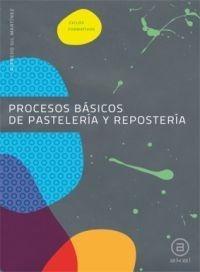 procesos de pastelería y repostería, gil martínez, akal