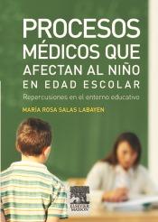 procesos médicos que afectan al niño en edad escolar : reper