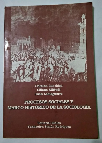 procesos sociales y marco histórico de la sociología