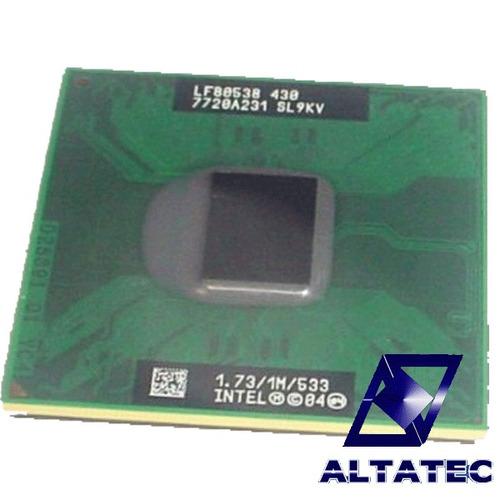 processador cpu intel celeron m 430 1.73ghz sl9kv