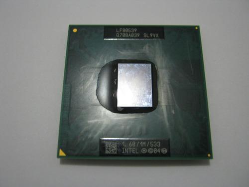 processador intel dual core1,60/1mb/533 lf80539  q708a039