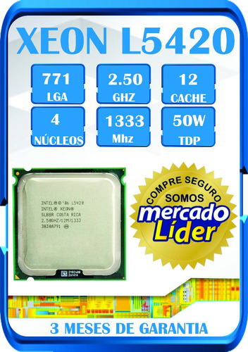 processador intel xeon l5420 lga771  50w temos x5450, e5440¨
