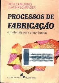 processos de fabricação e materiais para engenheiros lawrenc