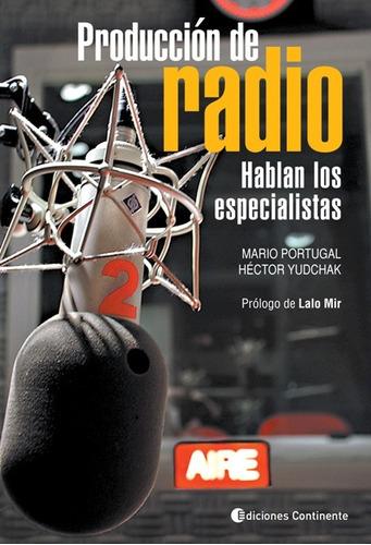 produccion de radio . hablan los especialistas