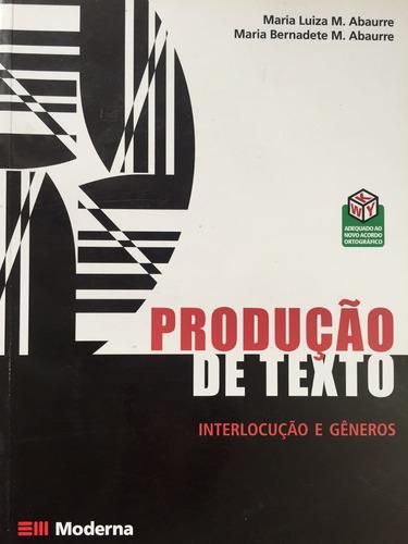 produção de texto,interlocução e gênero- nova ortografia - m