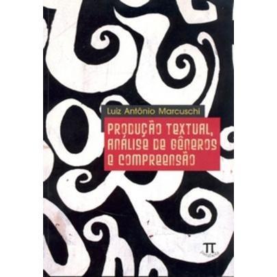 produção textual , análise de gêneros e compreensão