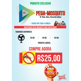 Produto Exclusivo Pega-mosquito