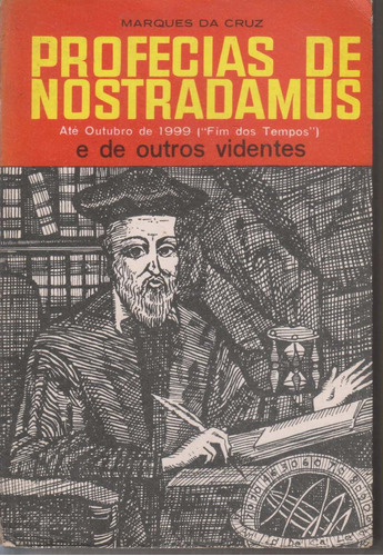 profecias de nostradamus e outros videntes - marques da cruz