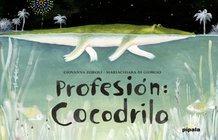 profesión cocodrilo, zoboli / di giorgio, ed. ah #