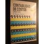 Contabilidad De Costos,primer Año. E.reyes Perez 1998