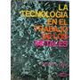 La Tecnología En El Trabajo De Los Metales Richard L. Little