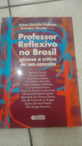 professor reflexivo no brasil gênese e critica de um conceit