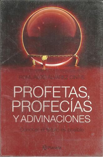 profetas, profecías y adivinaciones. romualdo álvarez cintis