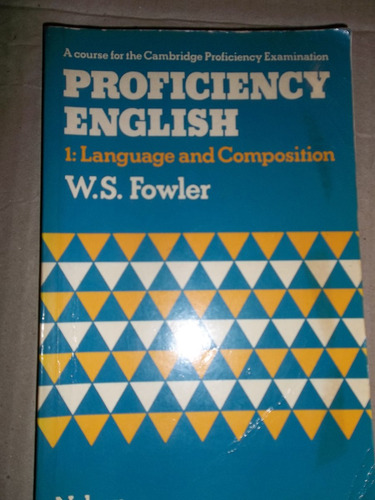 proficiency english 1 fowler language and composition