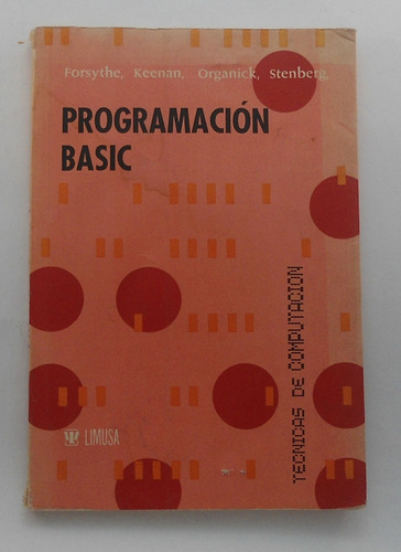 programación basic / forsythe - keenan - organick - stenberg
