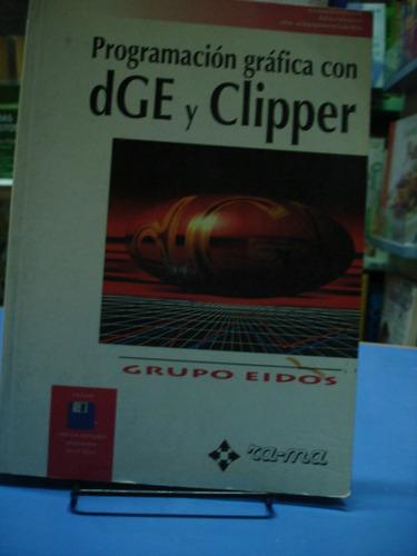 programación gráfica con dge y clipper - eidos - rama