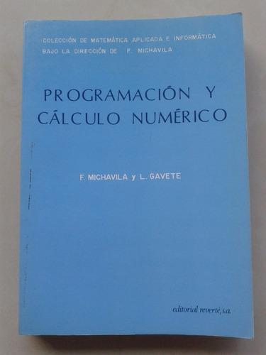 programacion y calculo numerico michavila gavete mb estado!