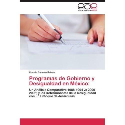 programas de gobierno y desigualdad en m xico;  envío gratis