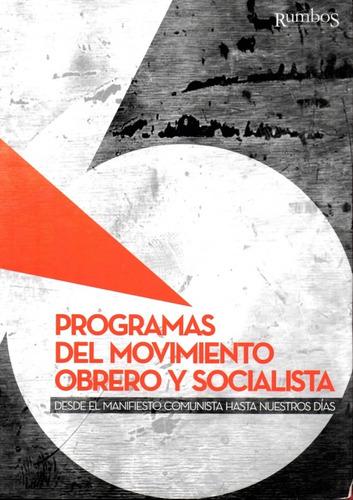 programas del movimiento obrero y socialista - marx lenin