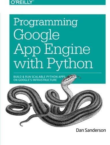 programming google app engine with python : dan sanderson