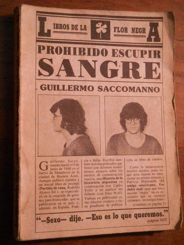 prohibido escupir sangre. guillermo saccomanno. 1984 1 edic.