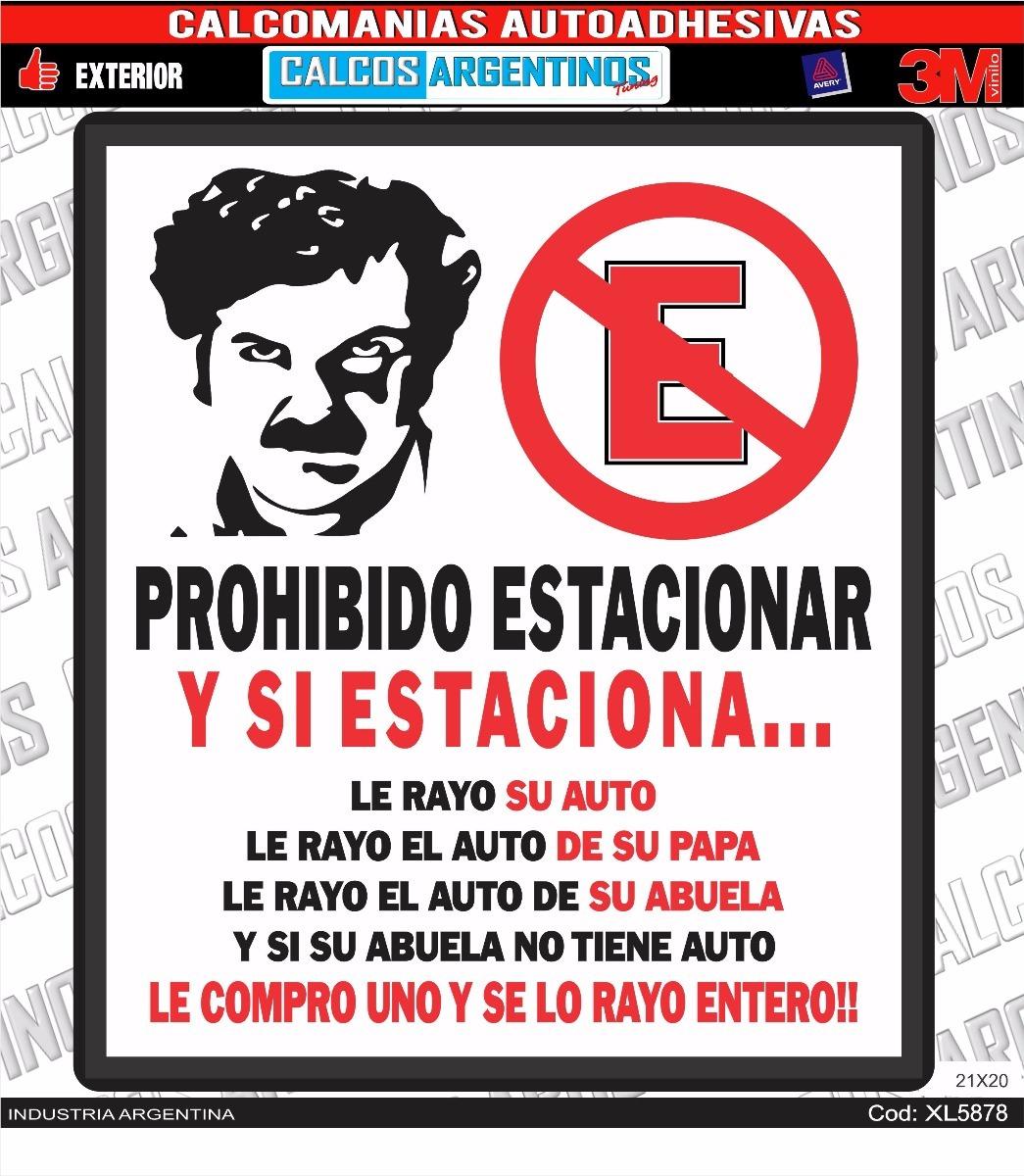 Prohibido Estacionar Pablo Escobar 21x20 Vinilo Autoadhesivo - $ 80 ...