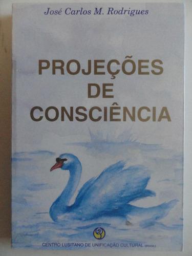 projeções de consciência - viagem astral desdobramento alma