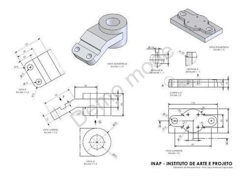 projetista cad. 2d e 3d peças, eixo, mancal, desenhos,teste.
