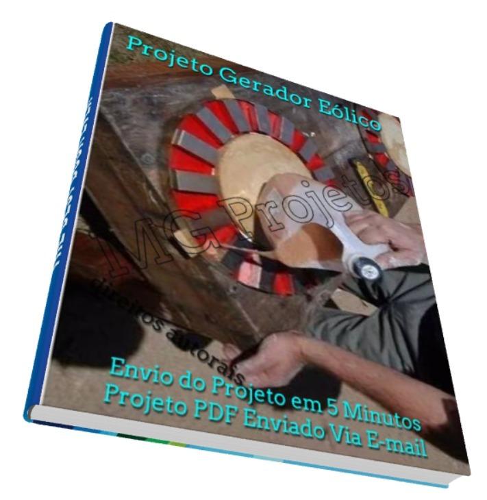 1b1d64f305a Projeto Aerogerador Gerador Eólico 3000w Detalhado + Brinde
