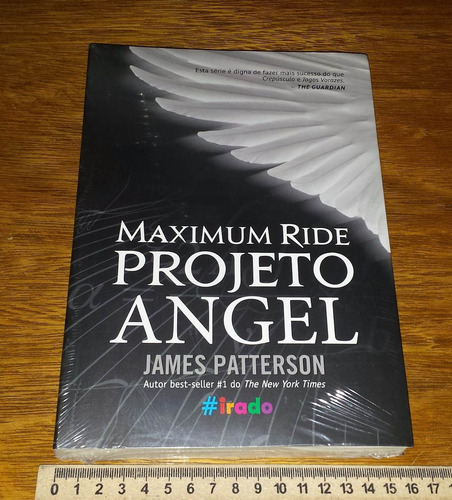 projeto angel - maximum ride - james patterson - livro novo
