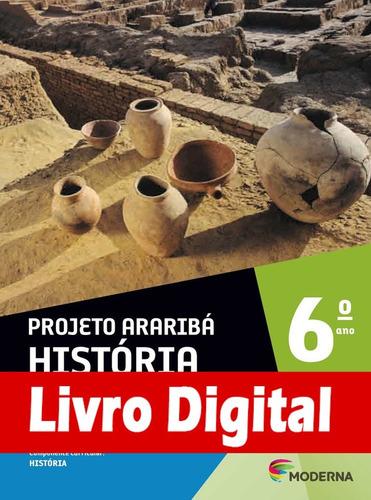 projeto araribá - história - 4 ed - ano 6